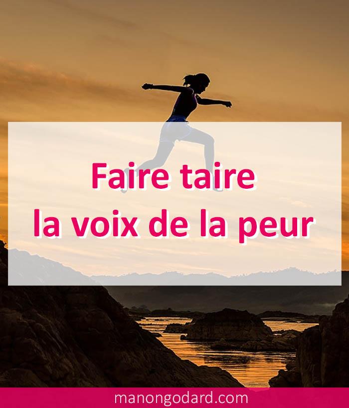"""""""Faire taire la voix de la peur"""" par Manon Godard"""