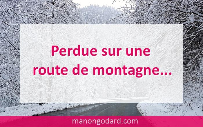 """""""Perdue sur une route de montagne"""" par Manon Godard"""