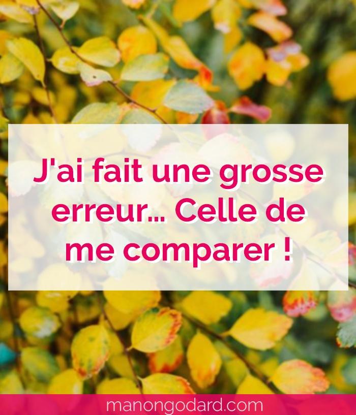 """""""J'ai fait une grosse erreur… Celle de me comparer !"""" par Manon Godard"""