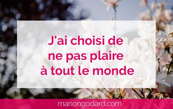 """""""J'ai choisi de ne pas plaire à tout le monde"""" par Manon Godard"""