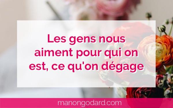 """""""Les gens nous aiment pour qui on est, ce qu'on dégage"""" par Manon Godard"""
