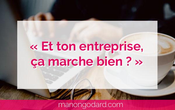 """""""Et ton entreprise, ça marche bien ?"""" par Manon Godard"""