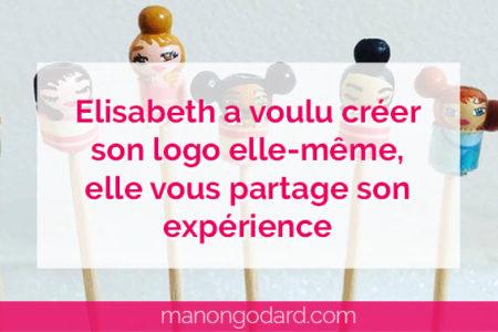 """""""Elisabeth a voulu créer son logo elle-même, elle vous partage son expérience"""" par Manon Godard"""