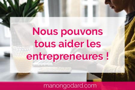 """""""Nous pouvons tous aider les entrepreneures !"""" par Manon Godard"""