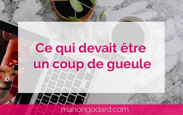 """""""Ce qui devait être un coup de gueule"""" par Manon Godard"""
