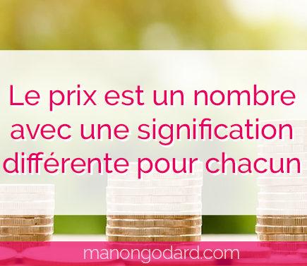 """""""Le prix est un nombre avec une signification différente pour chacun"""" par Manon Godard"""