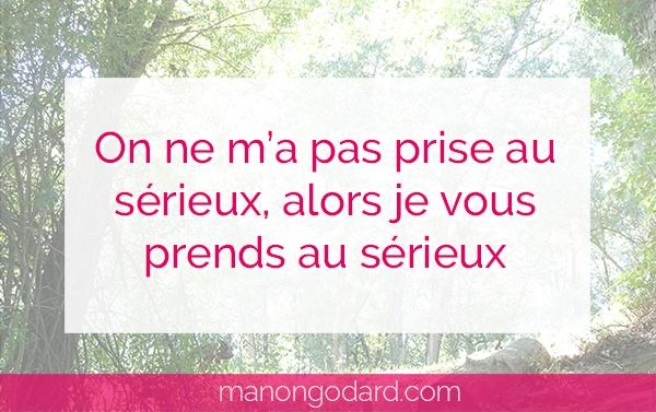 """""""On ne m'a pas prise au sérieux, alors je vous prends au sérieux"""" par Manon Godard"""