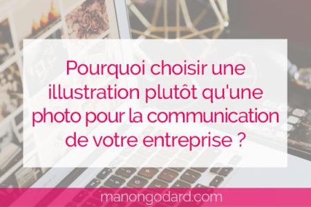 """""""Pourquoi choisir une illustration plutôt qu'une photo pour la communication de votre entreprise ?"""" par Manon Godard"""""""