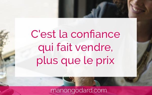 """""""C'est la confiance qui fait vendre, plus que le prix """" par Manon Godard"""