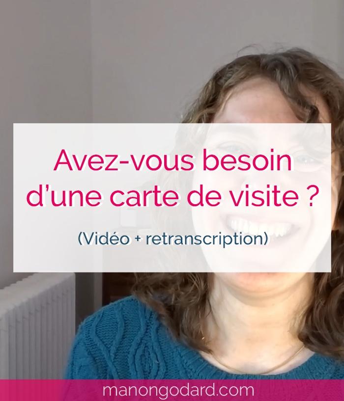 """""""Avez-vous besoin d'une carte de visite ?"""" par Manon Godard (Vidéo + retranscription)"""