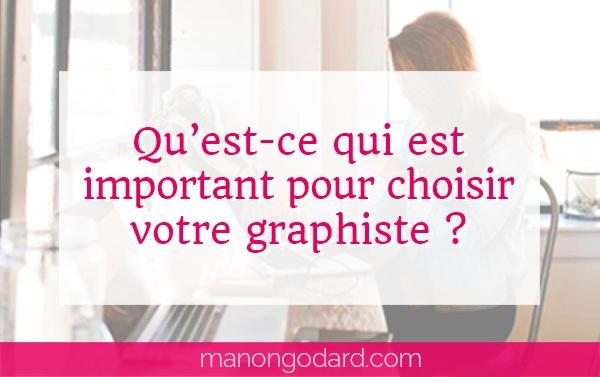 Qu'est-ce qui est important pour choisir votre graphiste ?