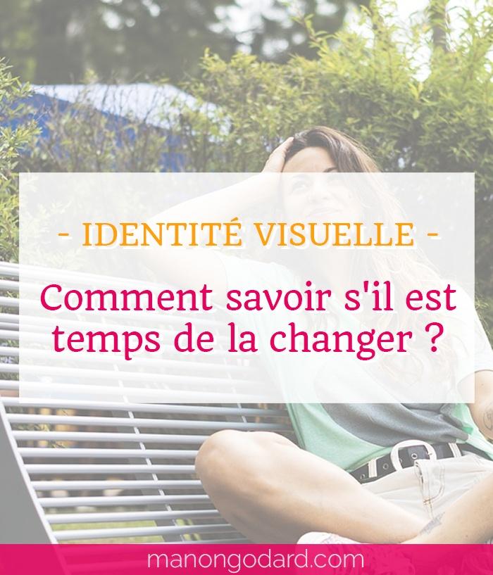 Comment savoir s'il est temps de changer votre identité visuelle ?
