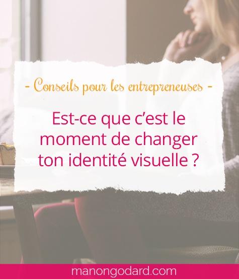 """""""Comment savoir s'il est temps de changer votre identité visuelle ?"""" par Manon Godard"""