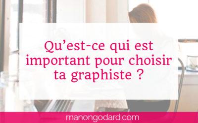 Qu'est-ce qui est important pour choisir ta graphiste ?