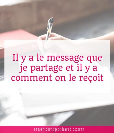 """""""Il y a le message que je partage et il y a comment on le reçoit"""" par Manon Godard"""