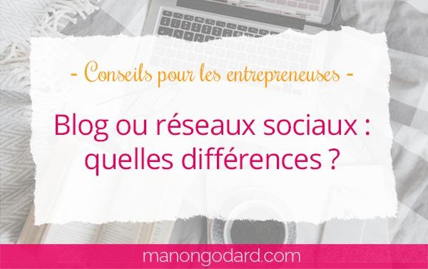 Blog ou réseaux sociaux : quelles différences ?