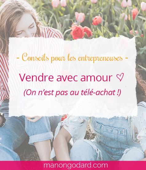 """""""Vendre avec amour"""" par Manon Godard"""